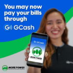 You can now pay your MORE Power bill via GCash